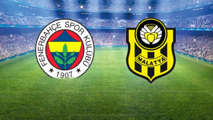 Fenerbahçe-Yeni Malatyaspor Maçının İlk 11'leri Belli Oldu
